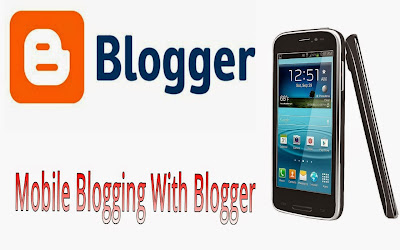 How To Blog On Blogger Using Your Phone