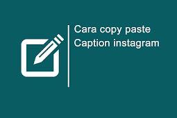 Begini Cara Copy Caption Instagram Milik Orang Lain