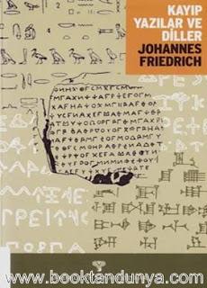Johannes Friedrich - Kayıp Yazılar ve Diller