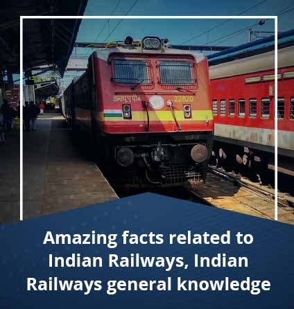 Amazing-facts-related-to-Indian-Railways-Indian-Railways-general-knowledge