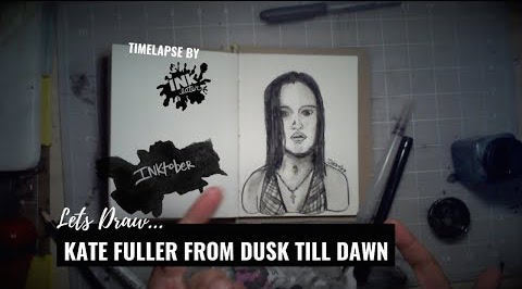 We drew Kate Fuller from Dusk till Dawn - Inktober 2018