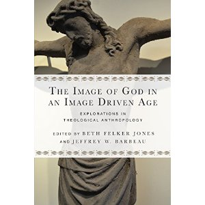 The Image of God in an Image Driven Age review