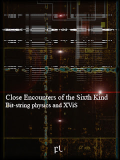 Close Encounters of the Sixth Kind: Bit-string physics and XViS Cover