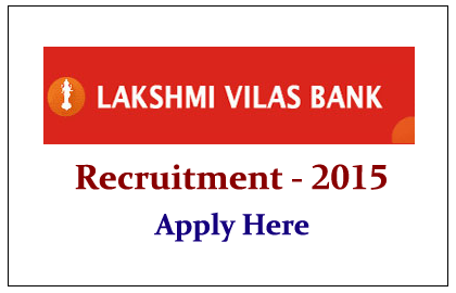 Lakshmi Vilas Bank Recruitment 2015