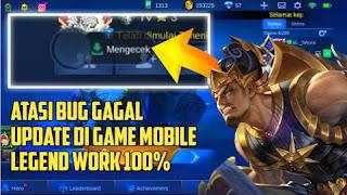 Tidak Bisa Update Data Mobile Legends!! Cara Mengatasi Bug Resource ML