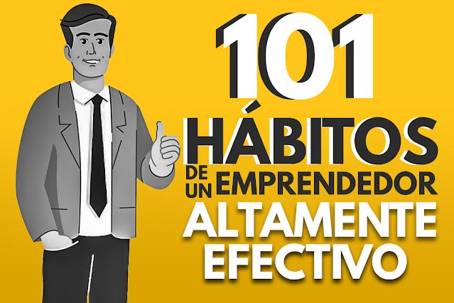 101 habitos de un emprendedor exitoso