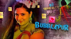 Bubblepur Web Series on OTT platform Kooku - Here is the Kooku Bubblepur wiki, Full Star-Cast and crew, Release Date, Promos, story, Character.
