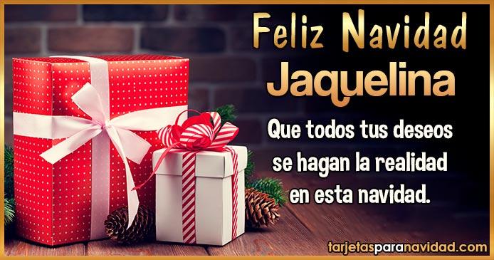 Feliz Navidad Jaquelina