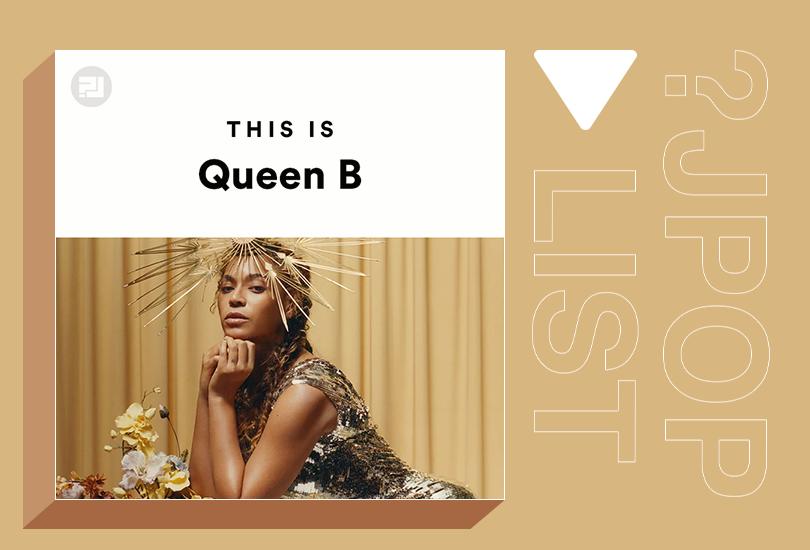 Random J Pop playlist: This is Queen B (a Beyoncé playlist) | Random J Pop
