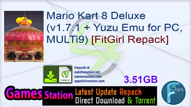 Mario Kart 8 Deluxe (v1.7.1 + Yuzu Emu for PC, MULTi9) [FitGirl Repack]
