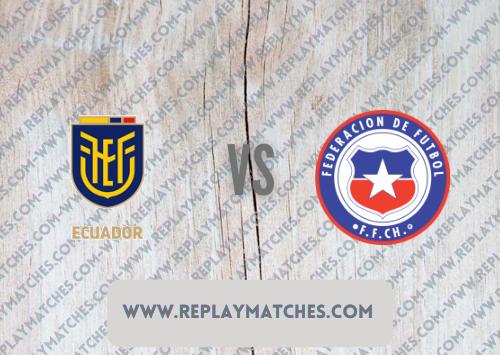 Ecuador vs Chile -Highlights 05 September 2021