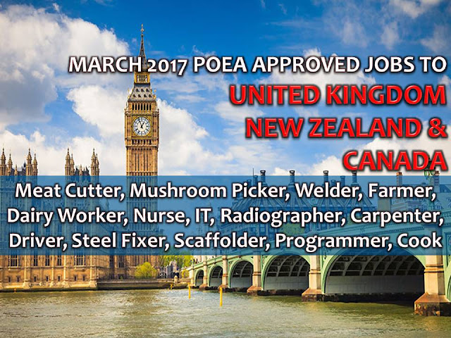 The following are jobs approved by POEA for deployment to CANADA, UNITED KINGDOM, and NEW ZEALAND. Job applicants may contact the recruitment agency assigned to inquire for further information or to apply online for the job.  We are not affiliated to any of these recruitment agencies.    As per POEA, there should be no placement fee for domestic workers and seafarers. For jobs that are not exempted from placement fee, the placement fee should not exceed the one month equivalent of salary offered for the job. We encourage job applicant to report to POEA any violation of this rule.