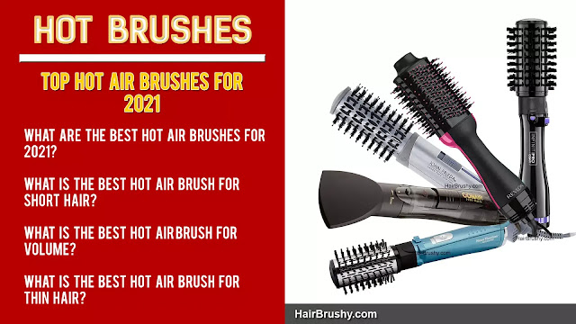 Best Hot Air Brushes for 2021