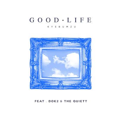 [Single] Kye Bum Zu – GOOD LIFE