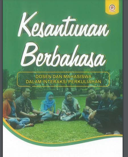 Buku Kesantunan Berbahasa Dosen-Mahasiswa dalam Interaksi Perkuliahan (Download PDF Gratis !!!!)