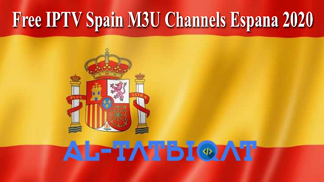 Free IPTV Spain M3U Channels Espana 2020