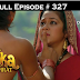 Ashoka Samrat Tuesday 16th  July 2019 On Joy prime