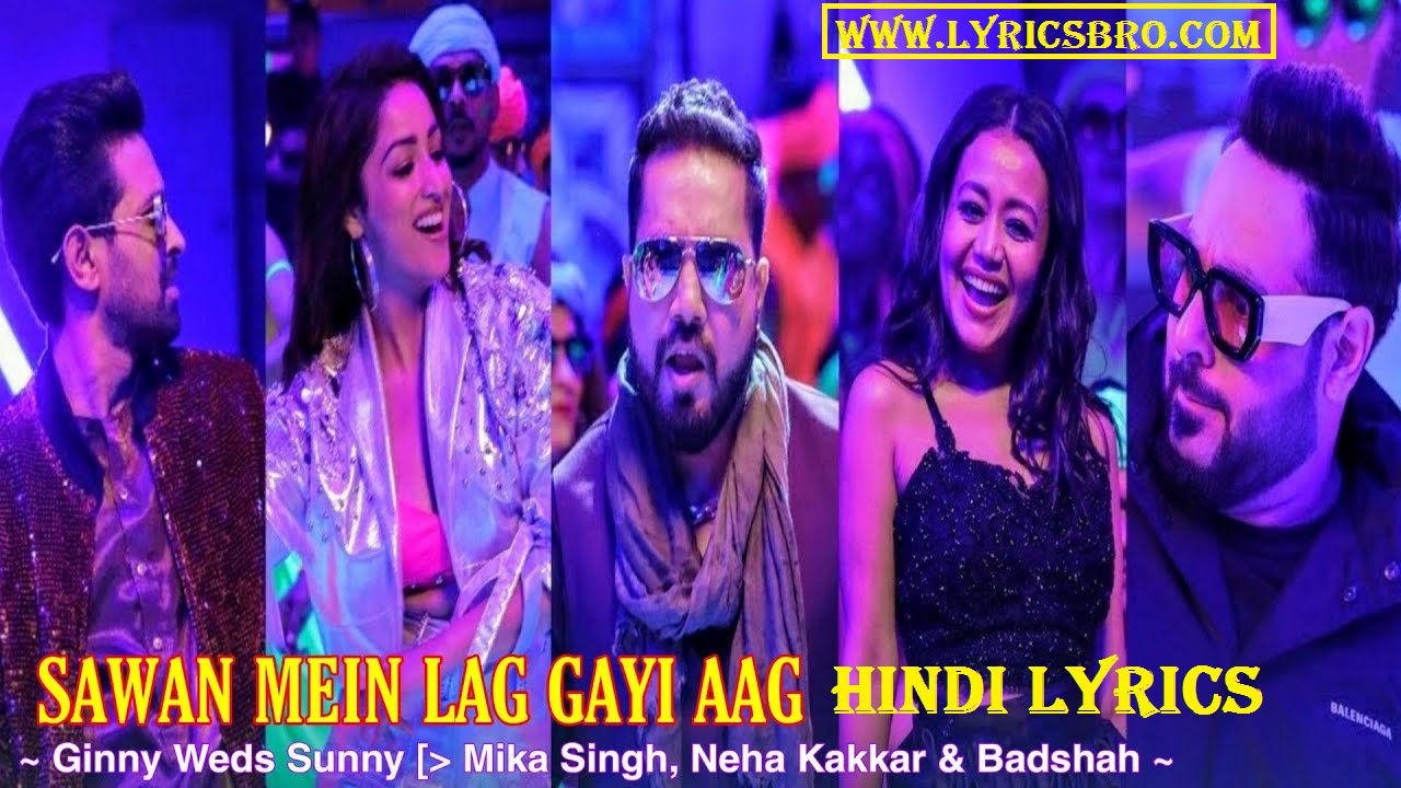 sawan-me-lag-gayi-aag-hindi-lyrics,Lyrics-in-hindi,badshah