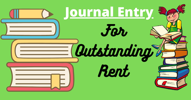 Journal entry for outstanding Rent