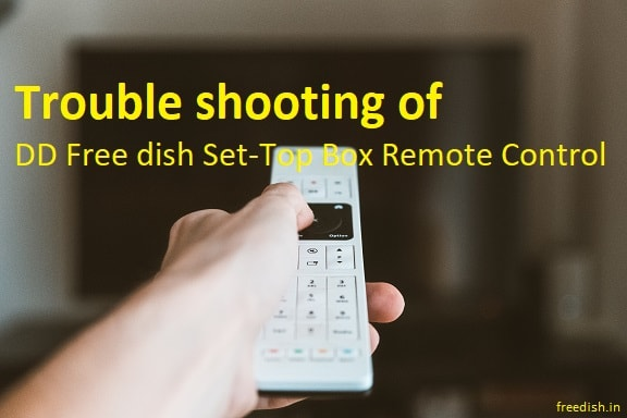 How to troubleshoot in defective DD Free dish remote control?