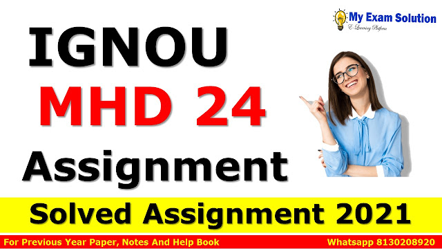 MHD 24 Solved Assignment 2021-22