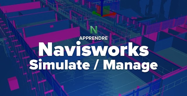Maîtriser Navisworks Simulate / Manage