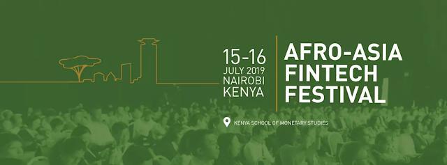 Afro-Asia Fintech Festival 2019 in Kenya