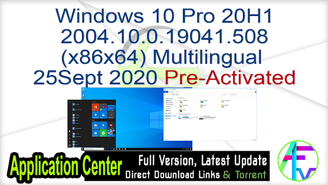 Windows 10 Pro 20H1 2004.10.0.19041.508 (x86x64) Multilingual 25Sept 2020 Pre-Activated