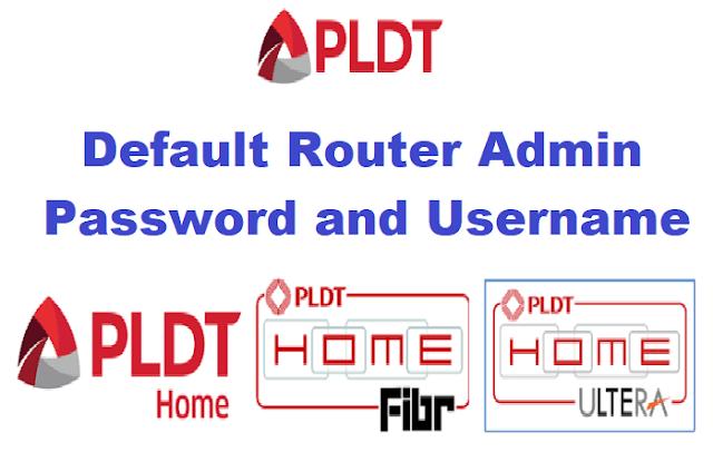PLDT Default Router Admin Password and Username