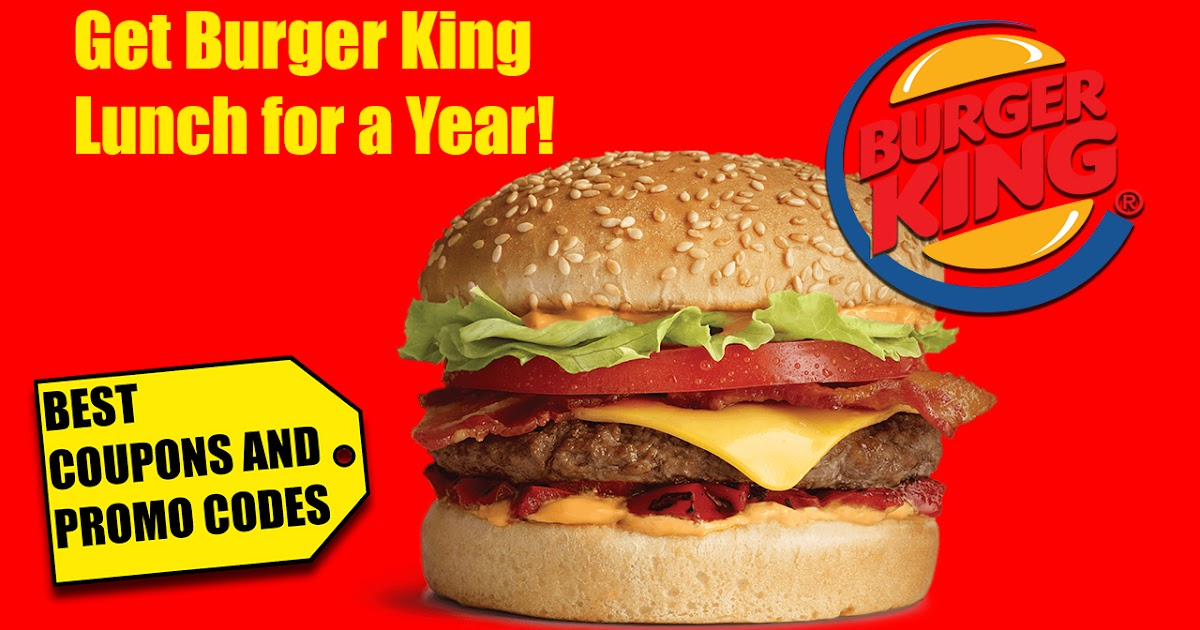 [Burger King] - How To Get Burger King Lunch for a Year