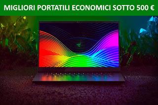 Migliori portatili economici sotto i 500 euro