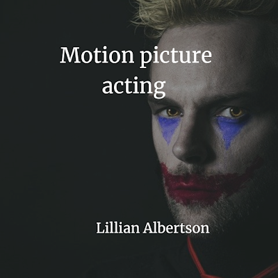 Motion picture acting Free PDF book