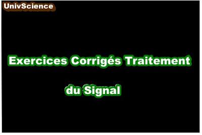 Exercices Corrigés Traitement du Signal .