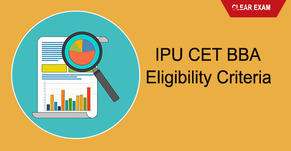 GGSIPU CET BBA Eligibility Criteria