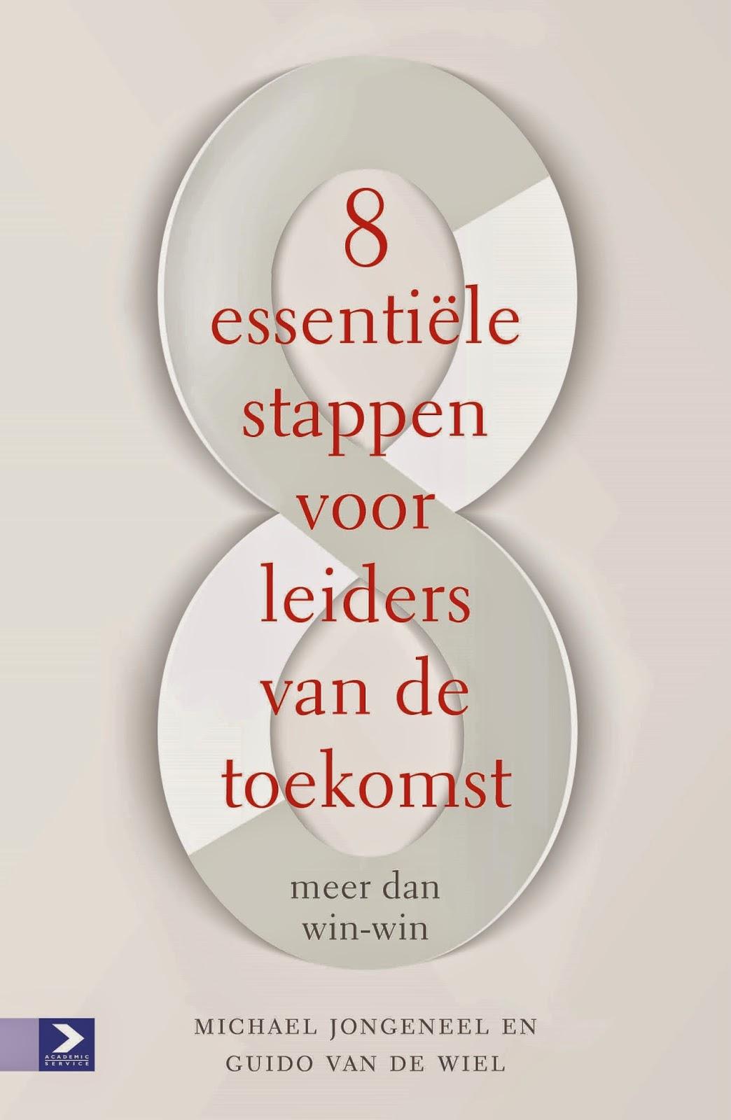 http://www.managementboek.nl/boek/9789462200807/8-essentiele-stappen-voor-leiders-van-de-toekomst-michael-jongeneel?affiliate=3058