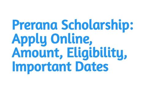 Odisha Prerana Scholarship