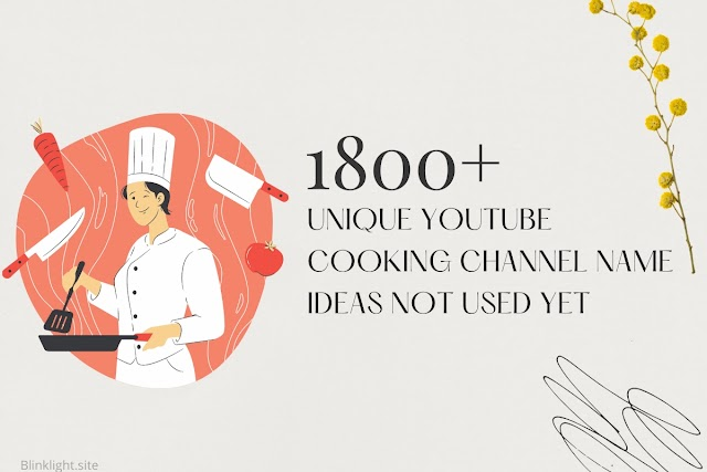 1800 Unique YouTube Cooking Channel Name Ideas Not Used Yet