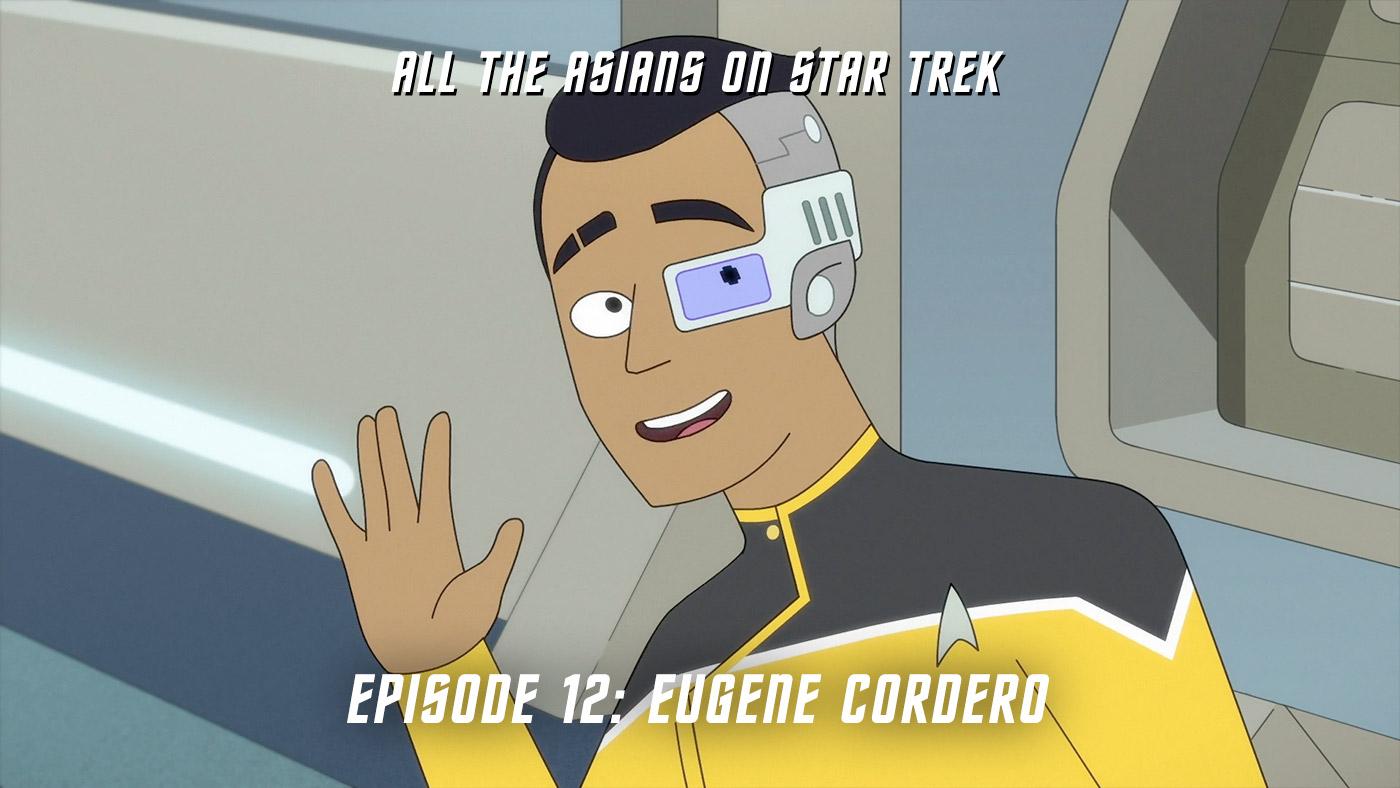 All The Asians On Star Trek – 12: Eugene Cordero