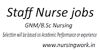 Staff Nurse Recruitment Selection will be based on Academic Performance or experience