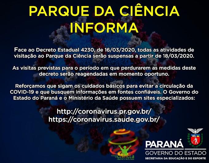PARQUE DA CIÊNCIA SUSPENDE VISITAS E ATIVIDADES DEVIDO À COVID-19!