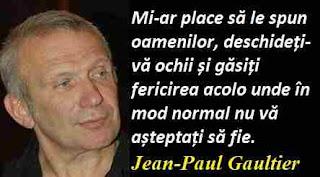 Maxima zilei: 24 aprilie - Jean-Paul Gaultier