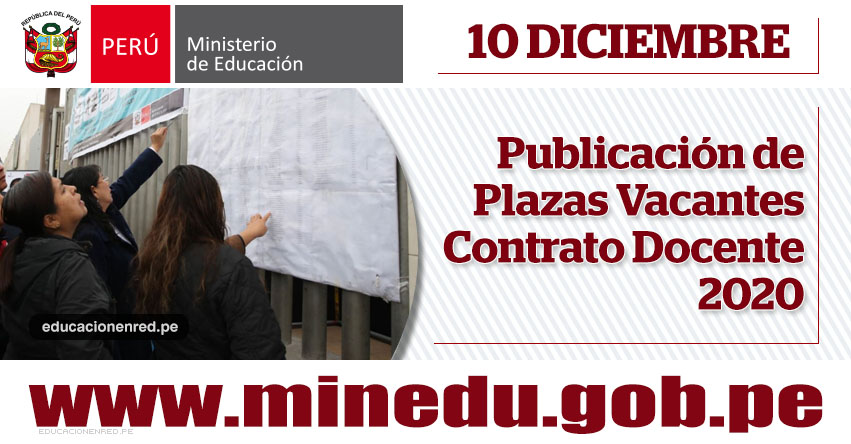 MINEDU publicará hoy Plazas Vacantes para Contratación Docente 2020 (10 Diciembre) www.minedu.gob.pe
