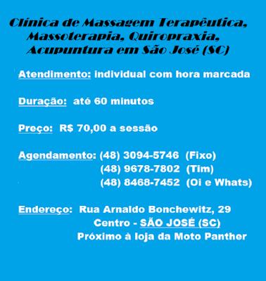 CLÍNICA DE MASSOTERAPIA - QUIROPRAXIA - MASSAGEM TERAPEUTICA - ACUPUNTURA em São José SC - Centro - (48) 3094-5746 / 9678-7802 TIM / 8468-7452 Oi e Whatsapp