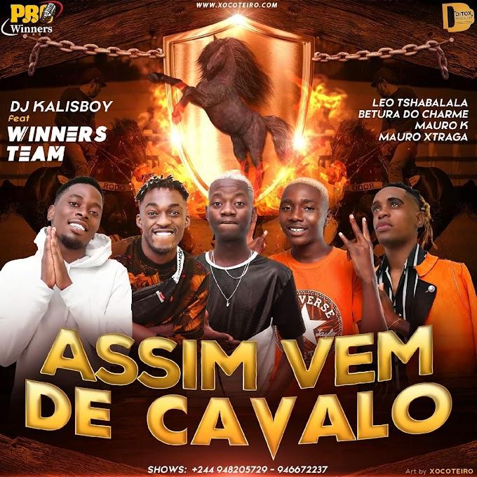 Dj Kalisboy - Assim Vem De Cavalo (feat. Leo Tshabalala X Betura Do Charme X Mauro K X Mauro Xtraga) - Jailson News | Download mp3