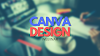 WEBINAR - CANVA DESIGN