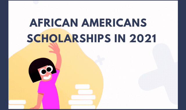 Scholarships Available for African Americans in 2021