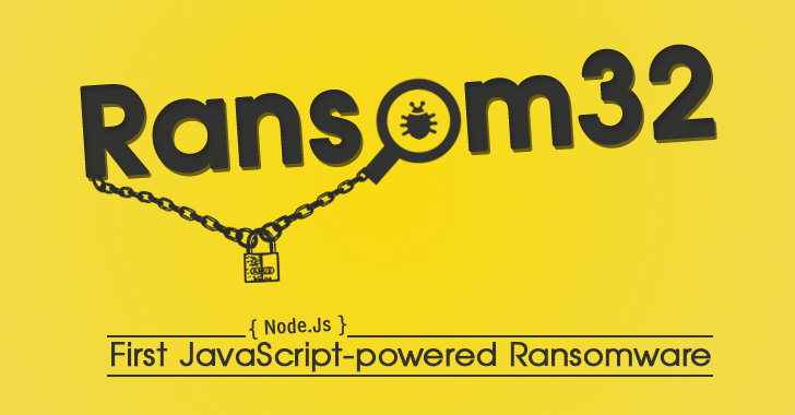 Ransom32 — First JavaScript-powered Ransomware affecting Windows, Mac and Linux