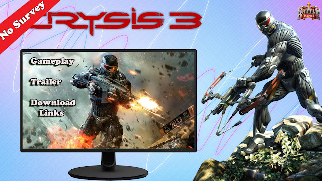 Download Crysis 3 Highly Compressed