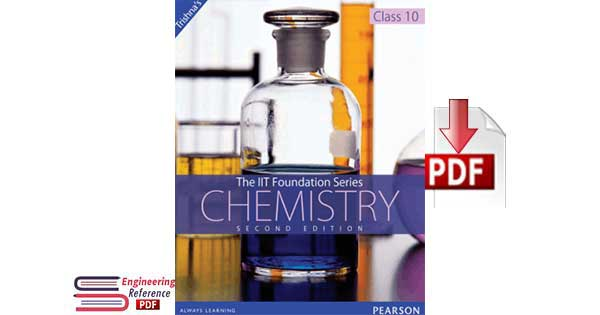 Download Chemistry Class 10 the IIT foundation Series Second Edition in free pdf format