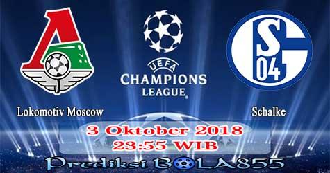 Prediksi Bola855 Lokomotiv Moscow vs Schalke 3 Oktober 2018